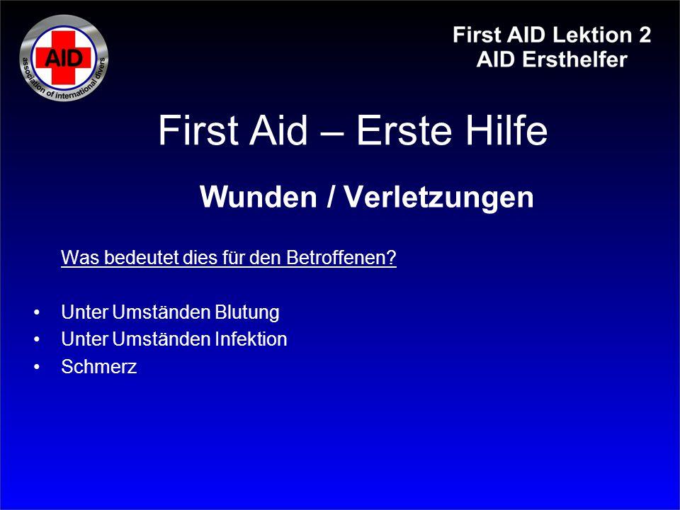 First Aid – Erste Hilfe Wunden / Verletzungen