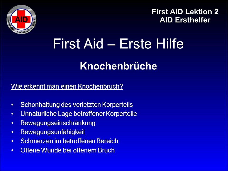 First Aid – Erste Hilfe Knochenbrüche