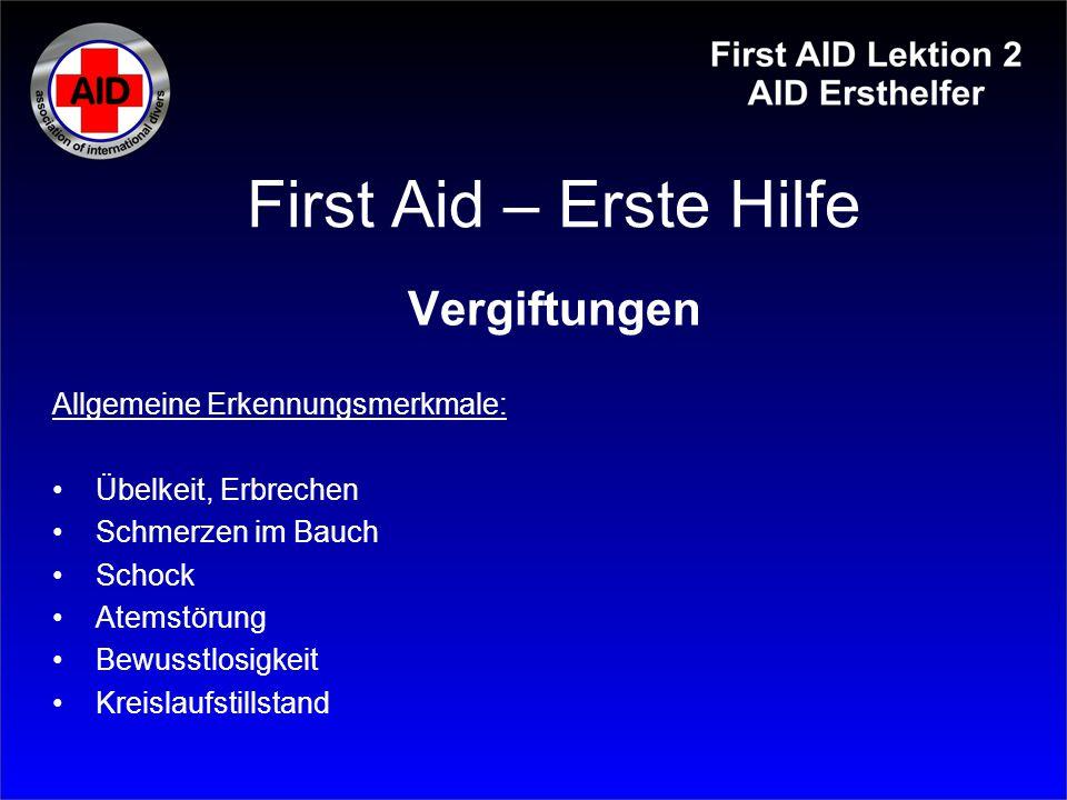 First Aid – Erste Hilfe Vergiftungen Allgemeine Erkennungsmerkmale: