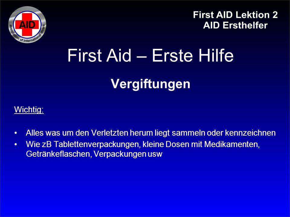 First Aid – Erste Hilfe Vergiftungen Wichtig: