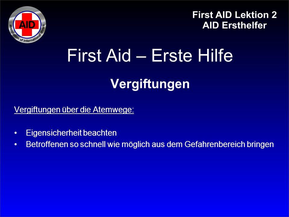 First Aid – Erste Hilfe Vergiftungen Vergiftungen über die Atemwege: