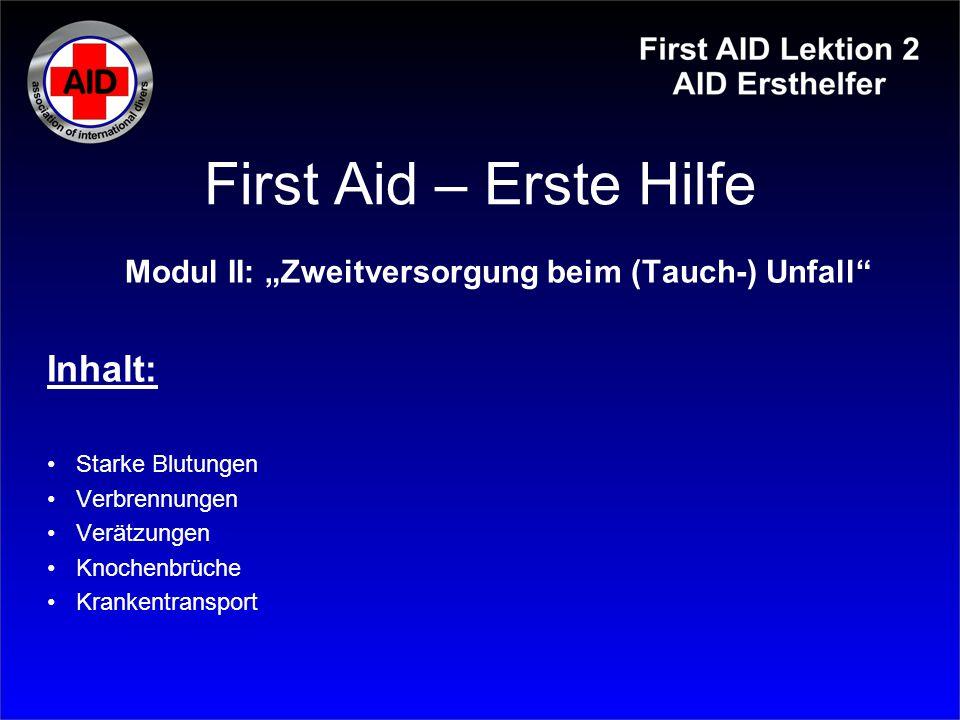 """Modul II: """"Zweitversorgung beim (Tauch-) Unfall"""