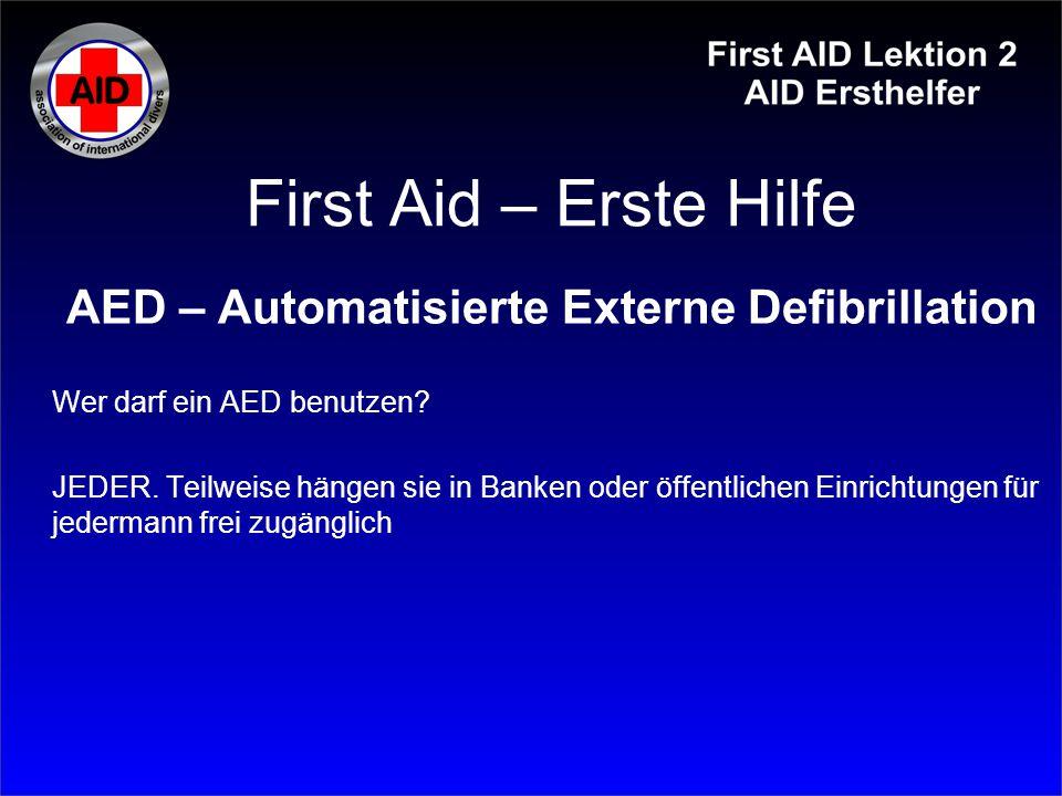 AED – Automatisierte Externe Defibrillation