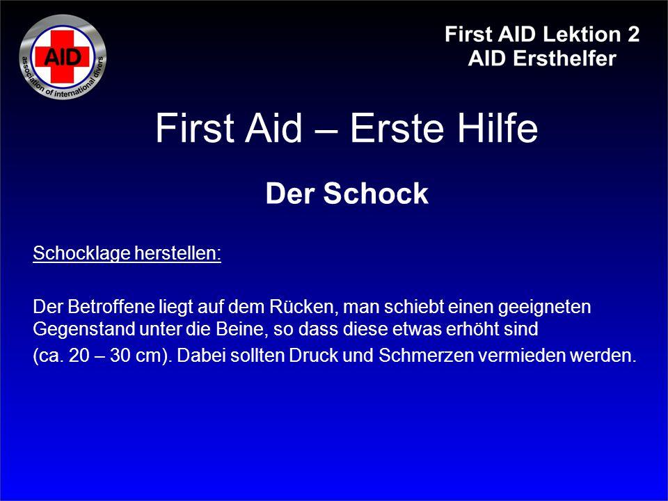 First Aid – Erste Hilfe Der Schock Schocklage herstellen: