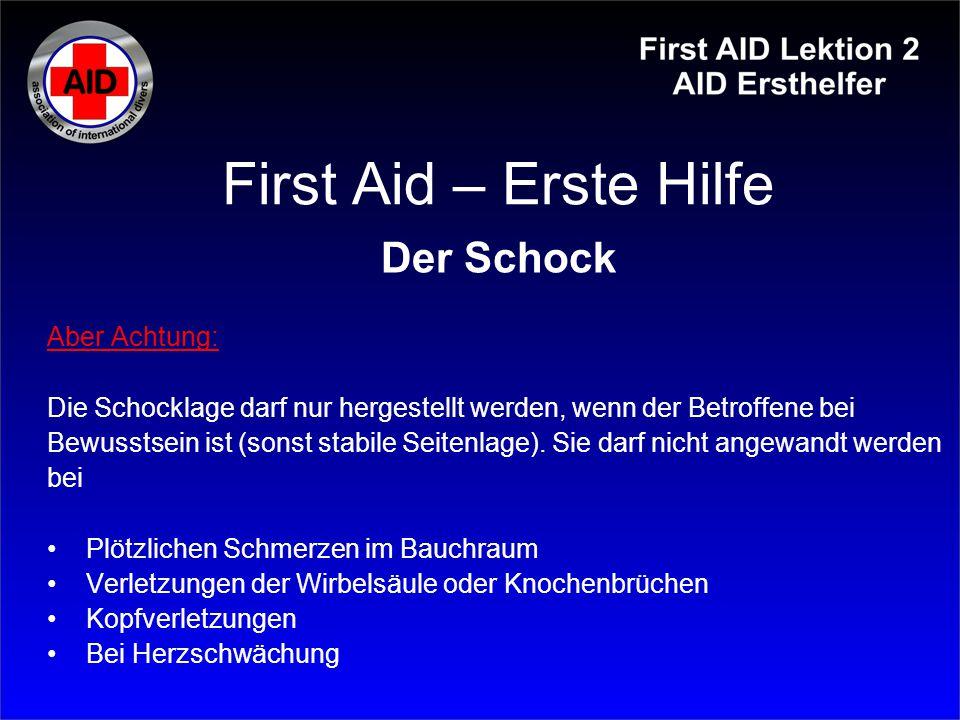 First Aid – Erste Hilfe Der Schock Aber Achtung: