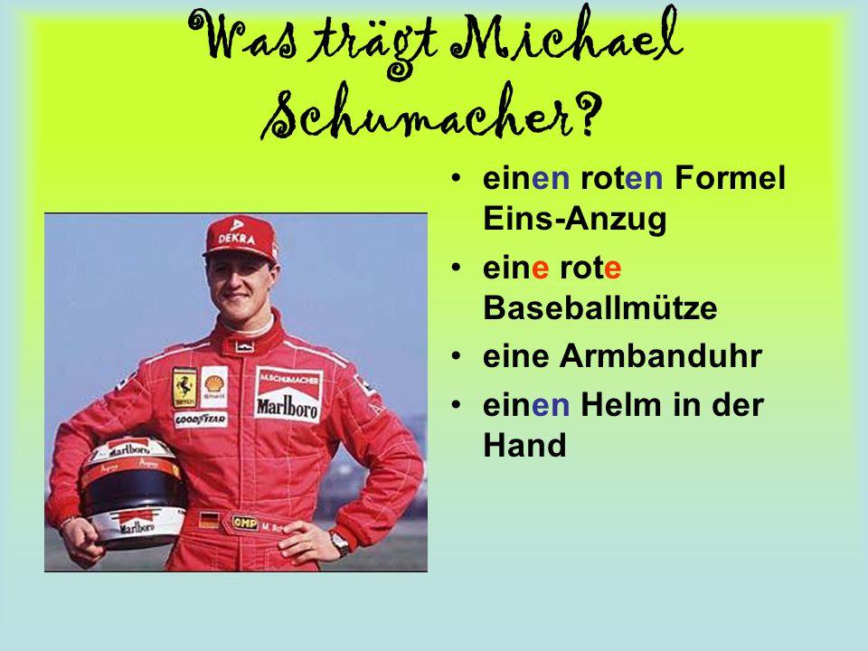 Was trägt Michael Schumacher