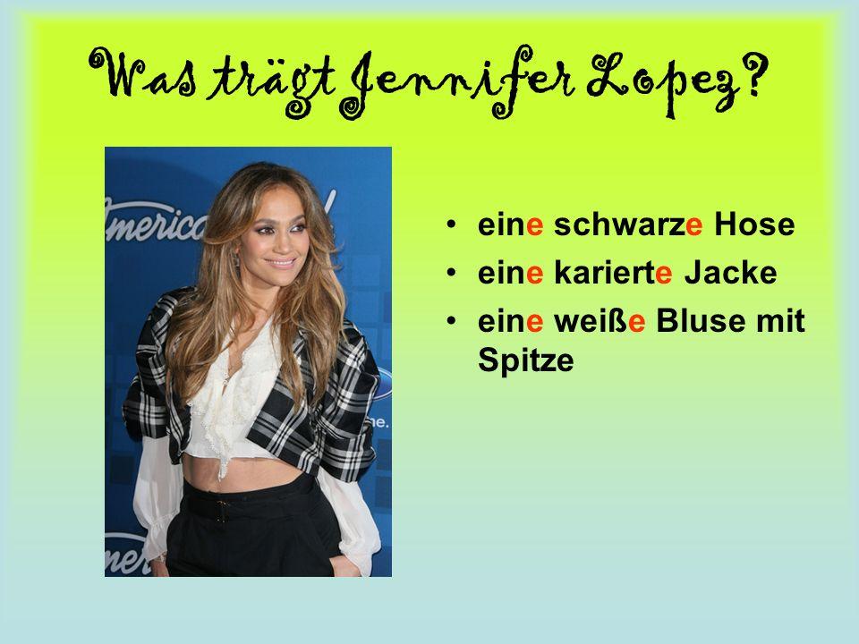 Was trägt Jennifer Lopez