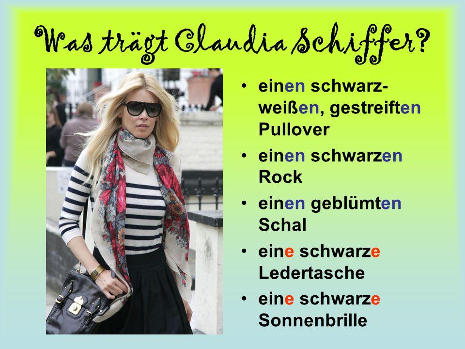 Was trägt Claudia Schiffer