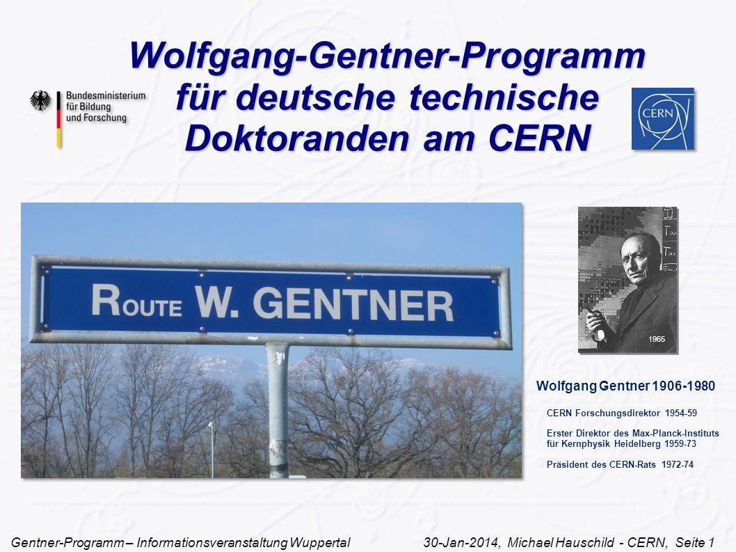 Wolfgang-Gentner-Programm für deutsche technische Doktoranden am CERN