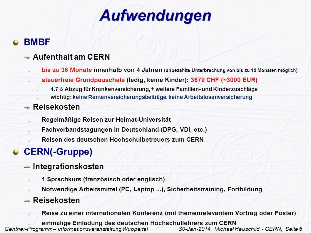 Aufwendungen BMBF CERN(-Gruppe) Aufenthalt am CERN Reisekosten