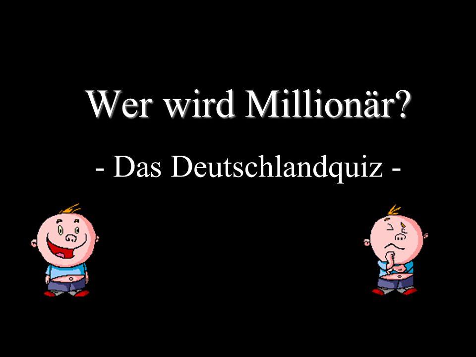 Wer wird Millionär - Das Deutschlandquiz -