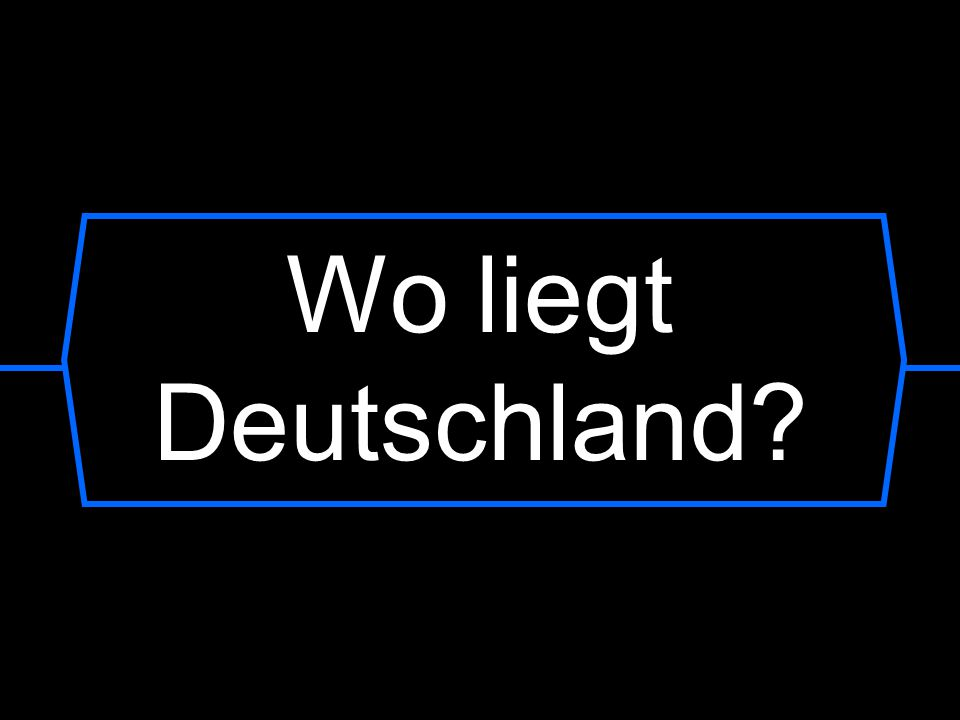 Wo liegt Deutschland