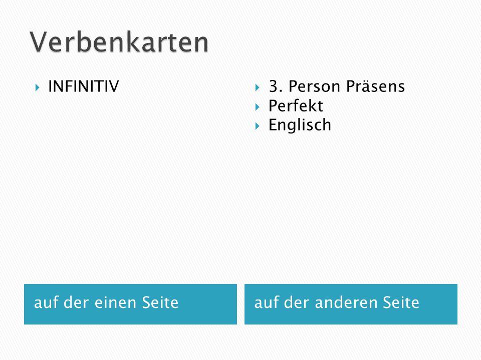 Verbenkarten INFINITIV 3. Person Präsens Perfekt Englisch