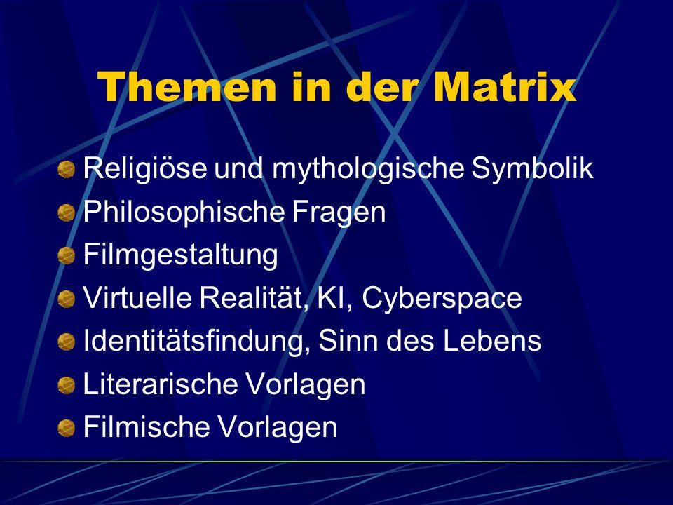 Themen in der Matrix Religiöse und mythologische Symbolik