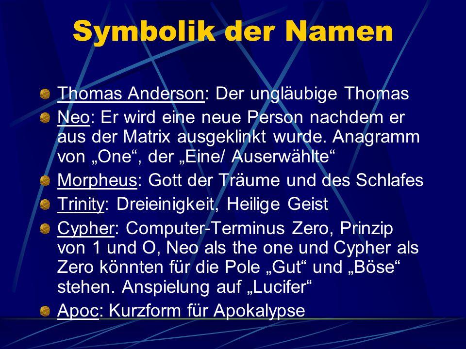 Symbolik der Namen Thomas Anderson: Der ungläubige Thomas