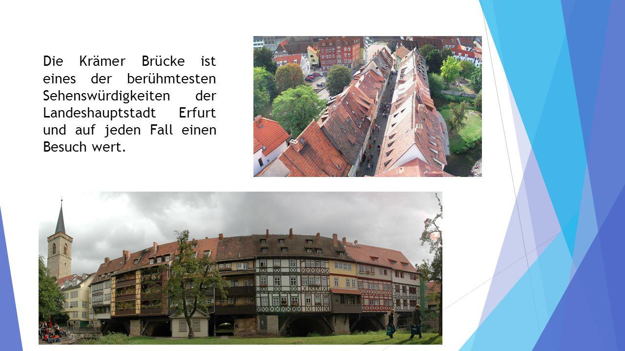 Die Krämer Brücke ist eines der berühmtesten Sehenswürdigkeiten der Landeshauptstadt Erfurt und auf jeden Fall einen Besuch wert.