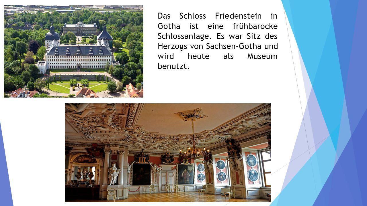 Das Schloss Friedenstein in Gotha ist eine frühbarocke Schlossanlage