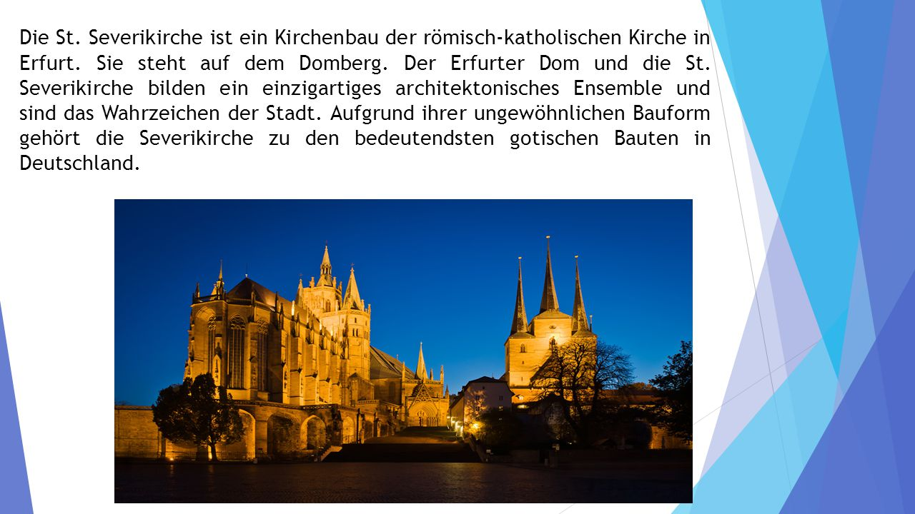 Die St. Severikirche ist ein Kirchenbau der römisch-katholischen Kirche in Erfurt.