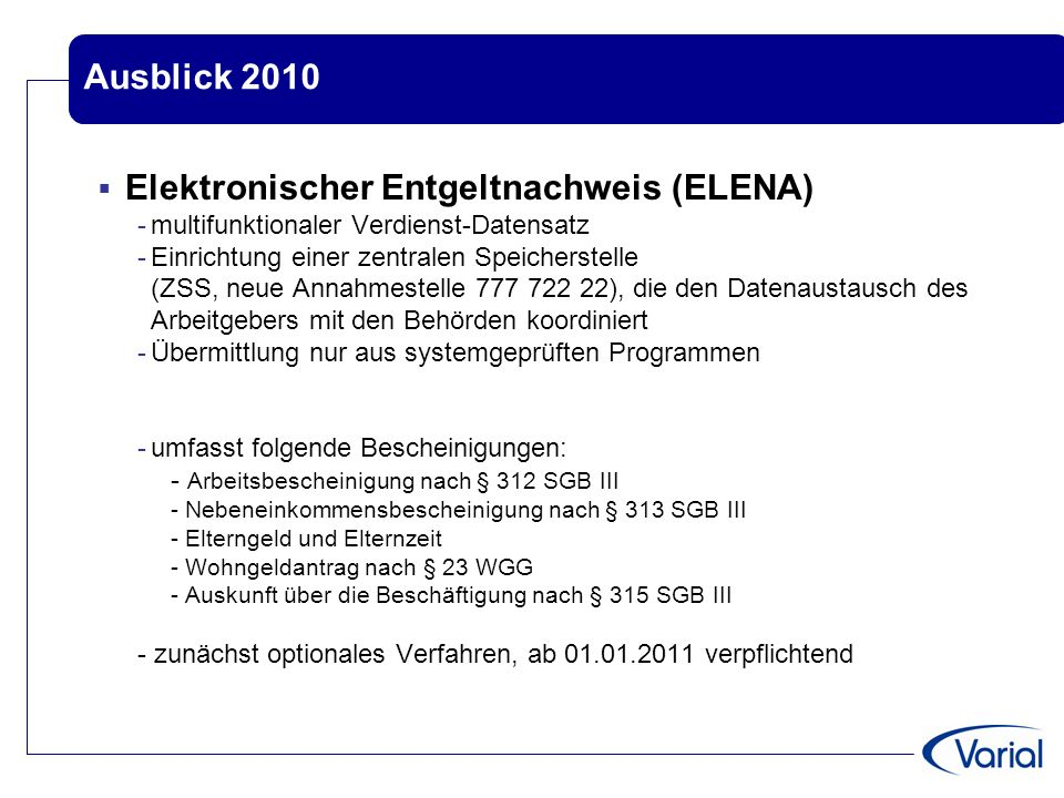 Ausblick 2010 Elektronischer Entgeltnachweis (ELENA)