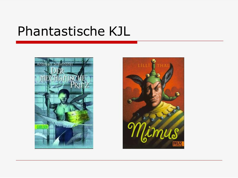Phantastische KJL
