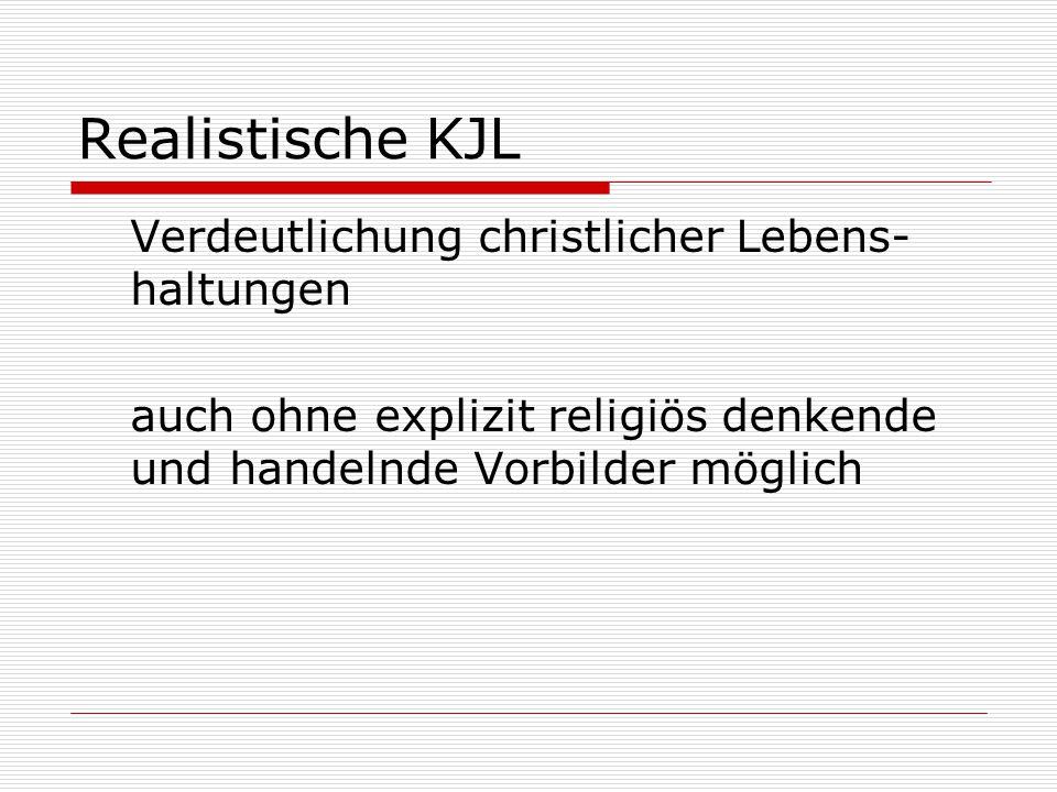 Realistische KJL Verdeutlichung christlicher Lebens-haltungen