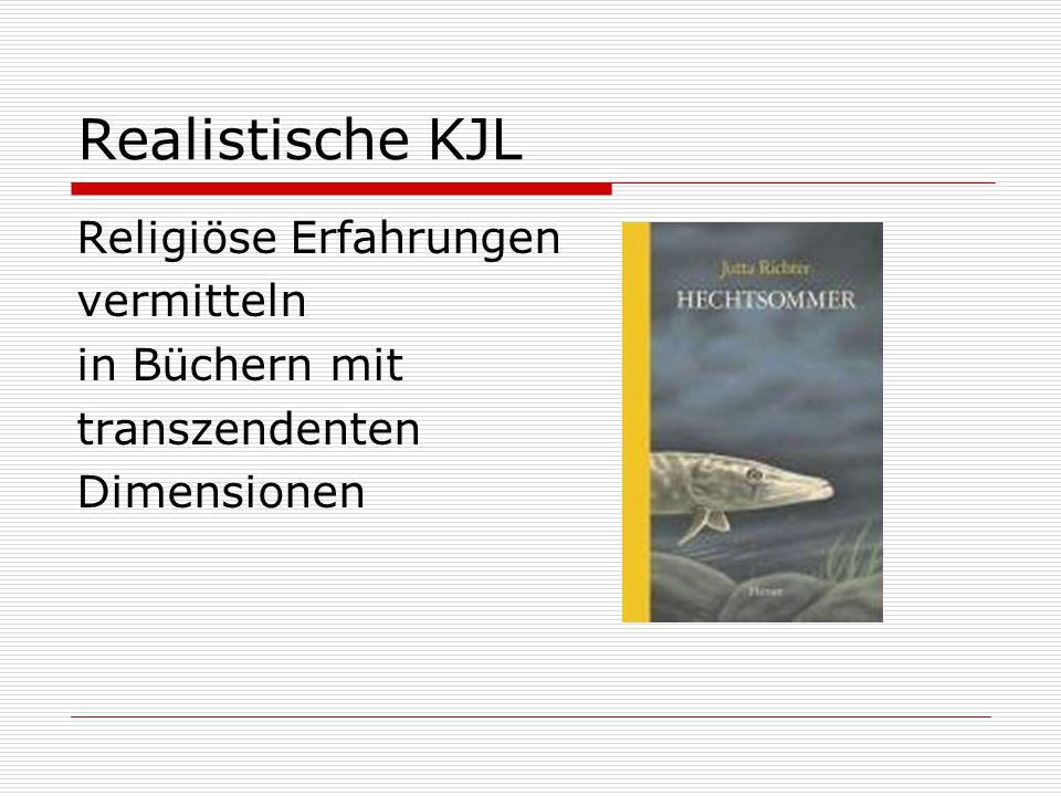 Realistische KJL Religiöse Erfahrungen vermitteln in Büchern mit