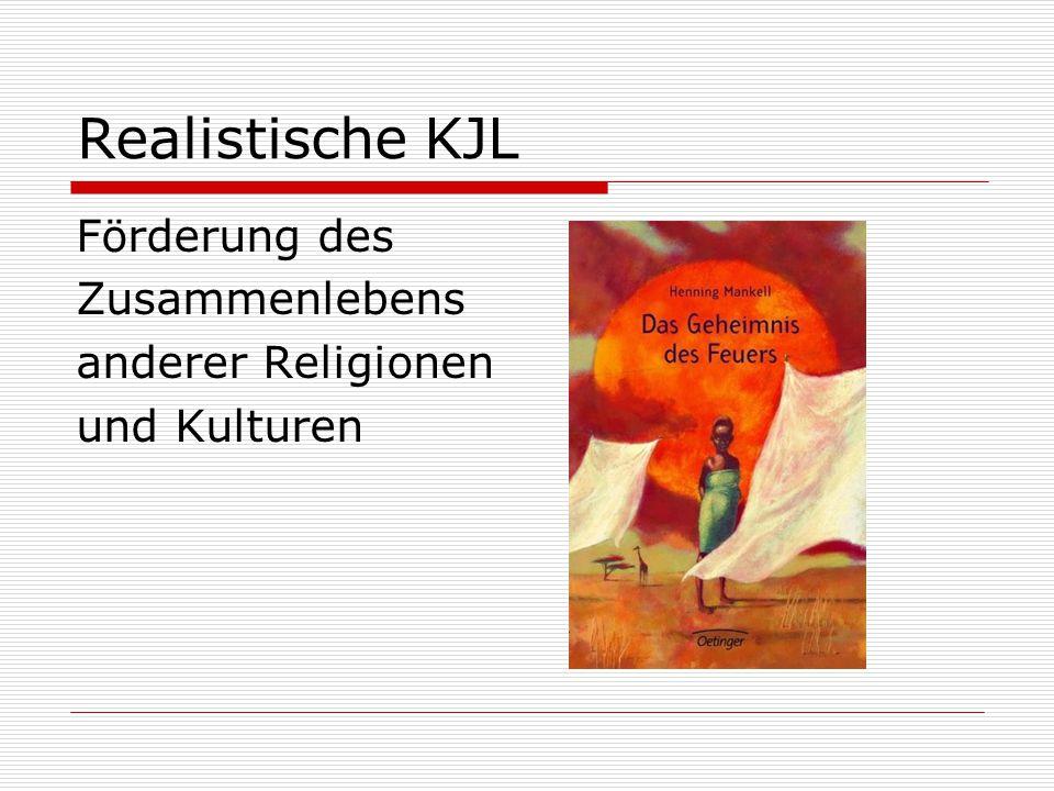 Realistische KJL Förderung des Zusammenlebens anderer Religionen