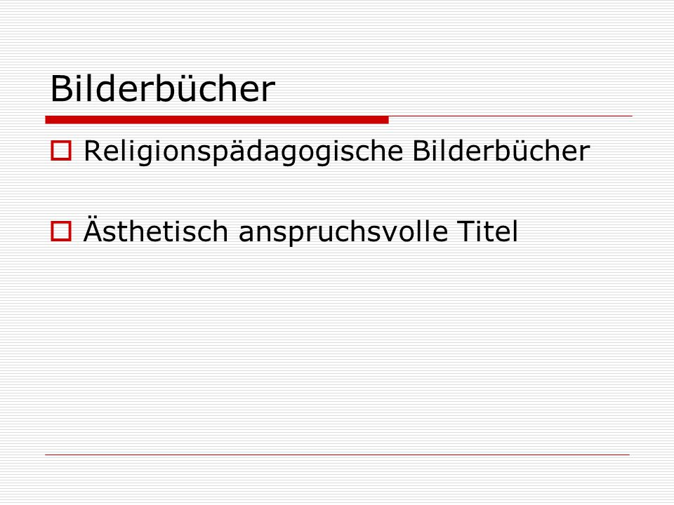 Bilderbücher Religionspädagogische Bilderbücher