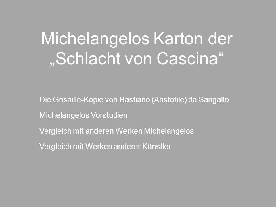 """Michelangelos Karton der """"Schlacht von Cascina"""