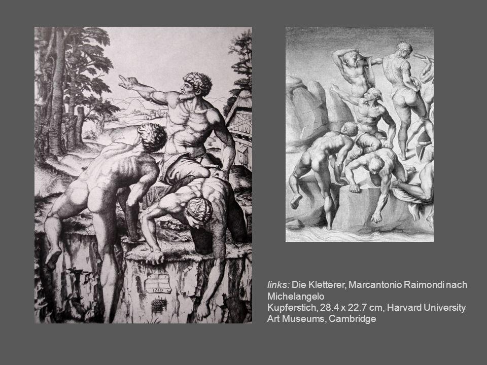 links: Die Kletterer, Marcantonio Raimondi nach Michelangelo