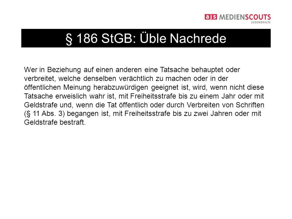§ 186 StGB: Üble Nachrede