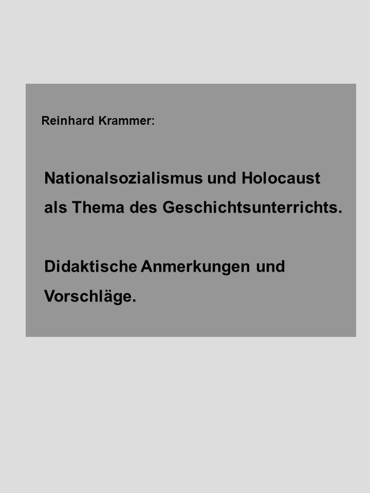 Nationalsozialismus und Holocaust als Thema des Geschichtsunterrichts.