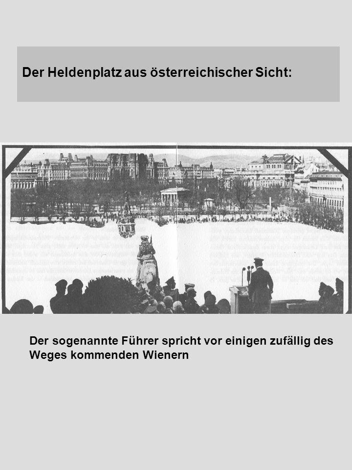 Der Heldenplatz aus österreichischer Sicht: