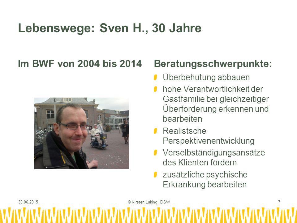 Lebenswege: Sven H., 30 Jahre