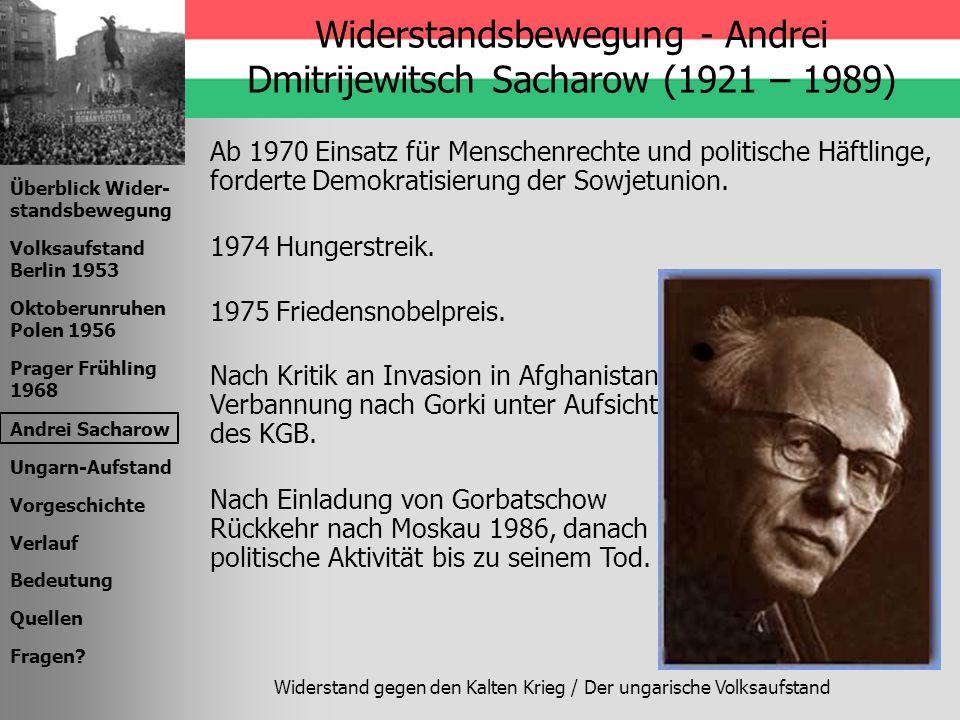 Widerstandsbewegung - Andrei Dmitrijewitsch Sacharow (1921 – 1989)