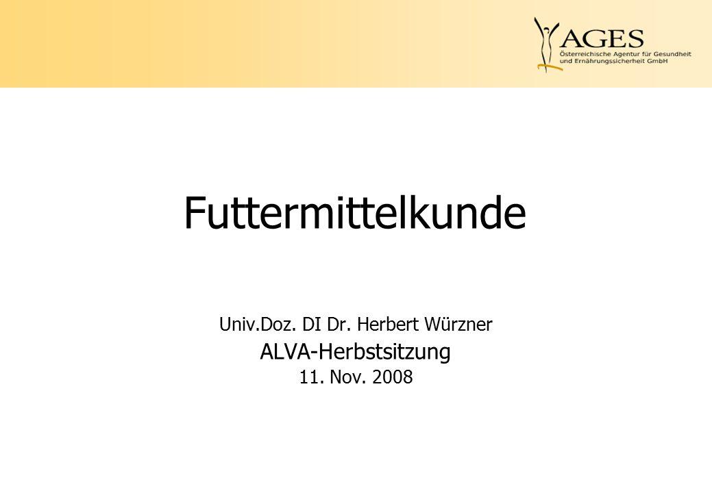 Univ.Doz. DI Dr. Herbert Würzner ALVA-Herbstsitzung 11. Nov. 2008