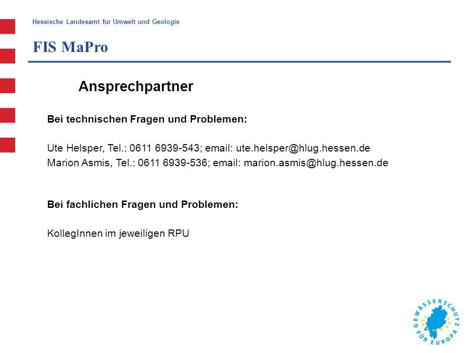 FIS MaPro Ansprechpartner Bei technischen Fragen und Problemen: