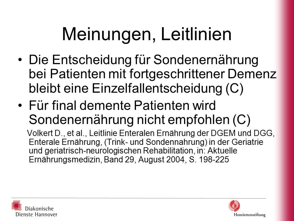 Meinungen, Leitlinien Die Entscheidung für Sondenernährung bei Patienten mit fortgeschrittener Demenz bleibt eine Einzelfallentscheidung (C)