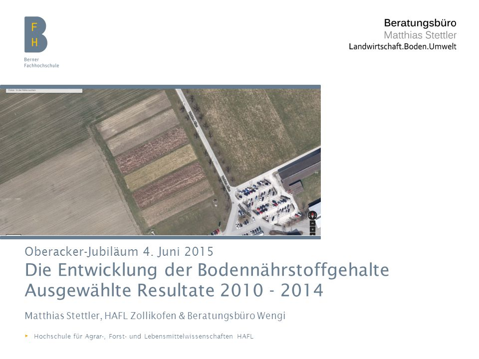 Matthias Stettler, HAFL Zollikofen & Beratungsbüro Wengi