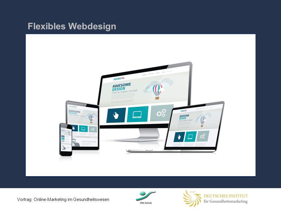 Flexibles Webdesign Vortrag: Online-Marketing im Gesundheitswesen