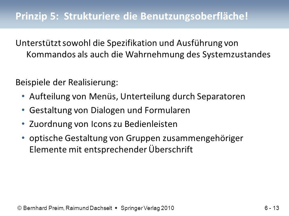Prinzip 5: Strukturiere die Benutzungsoberfläche!