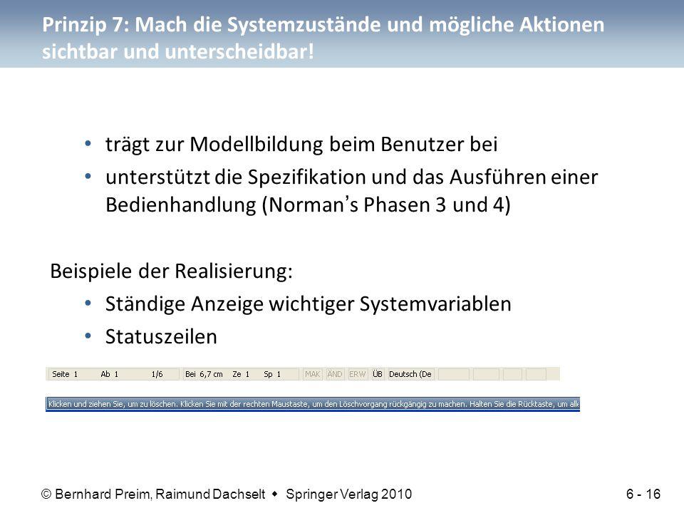 Prinzip 7: Mach die Systemzustände und mögliche Aktionen sichtbar und unterscheidbar!