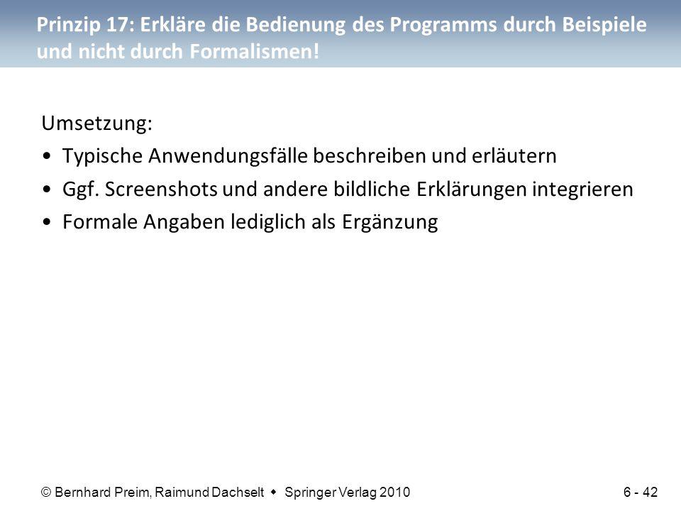 Prinzip 17: Erkläre die Bedienung des Programms durch Beispiele und nicht durch Formalismen!