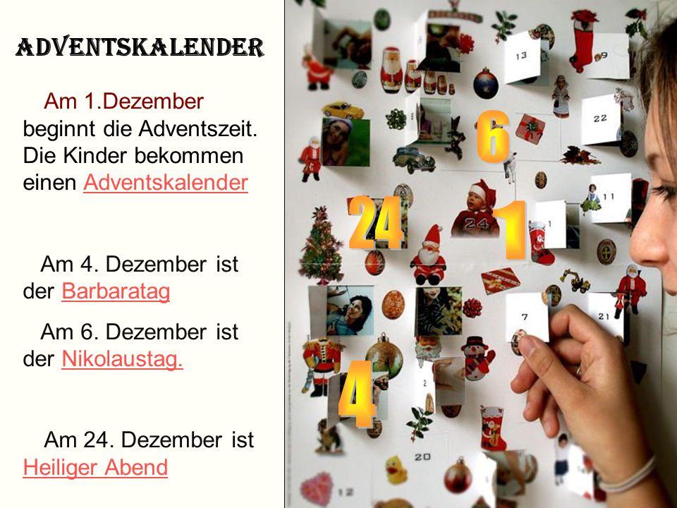 4 6 24 1 Adventskalender Am 4. Dezember ist der Barbaratag