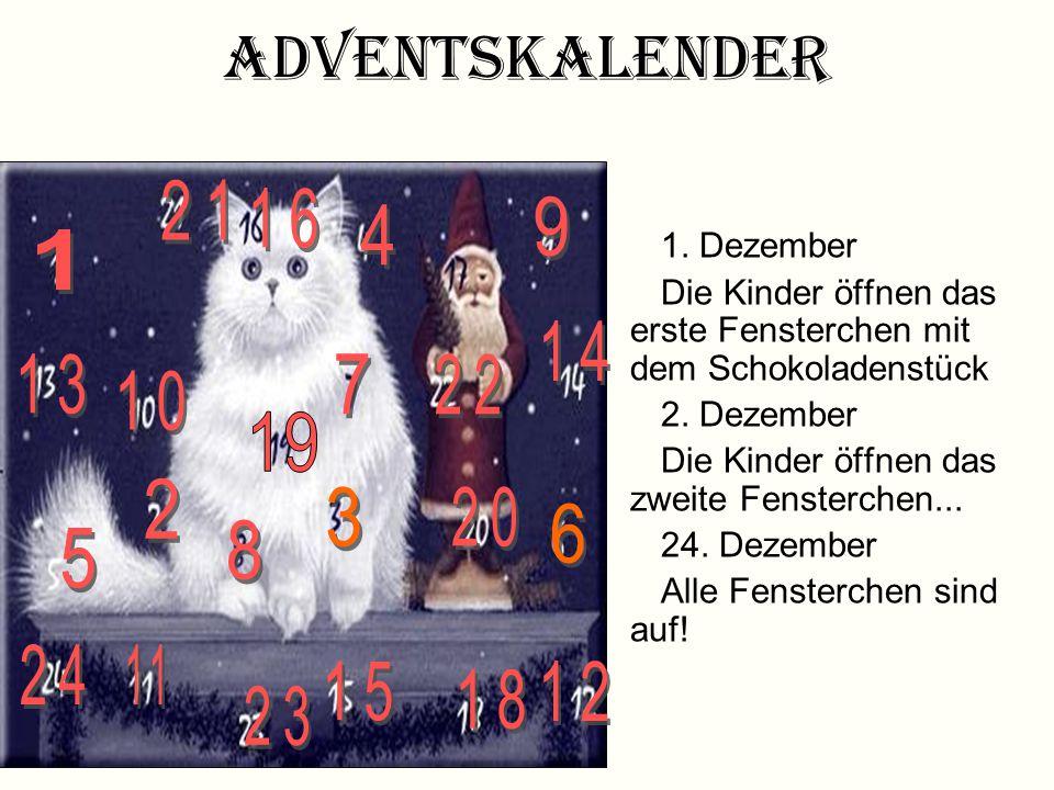 Adventskalender 21. 16. 9. 4. 1. Dezember. Die Kinder öffnen das erste Fensterchen mit dem Schokoladenstück.