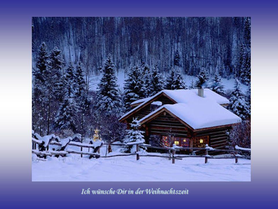 Ich wünsche Dir in der Weihnachtszeit