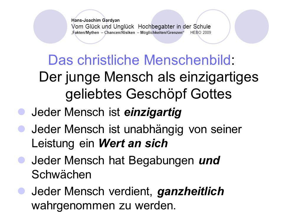 """Hans-Joachim Gardyan Vom Glück und Unglück Hochbegabter in der Schule """"Fakten/Mythen – Chancen/Risiken – Möglichkeiten/Grenzen HEBO 2009"""