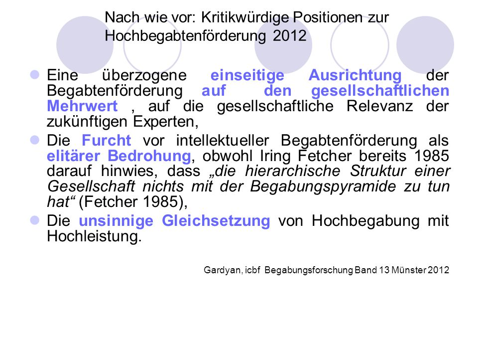 Nach wie vor: Kritikwürdige Positionen zur Hochbegabtenförderung 2012