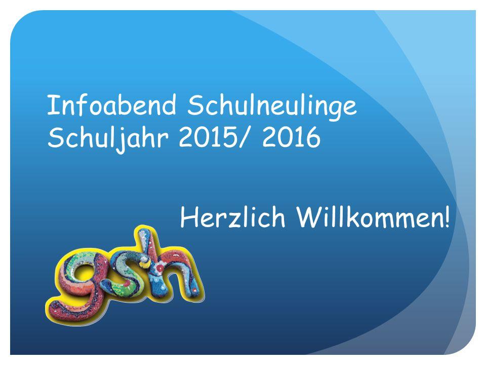 Infoabend Schulneulinge Schuljahr 2015/ 2016