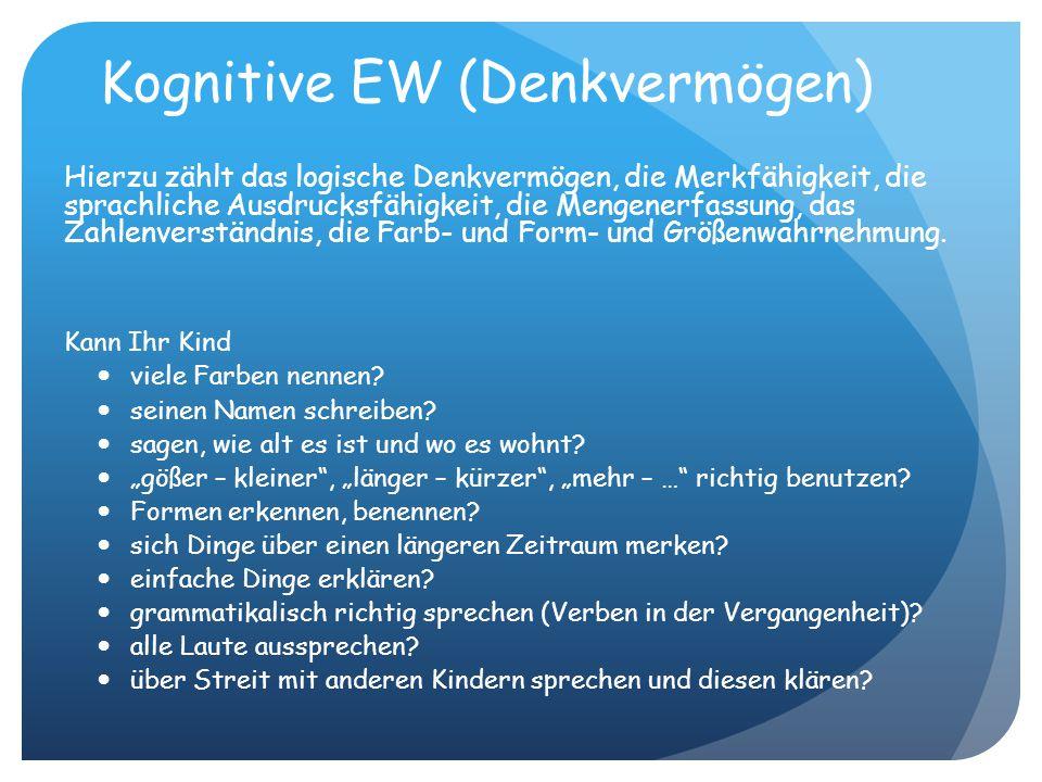 Kognitive EW (Denkvermögen)